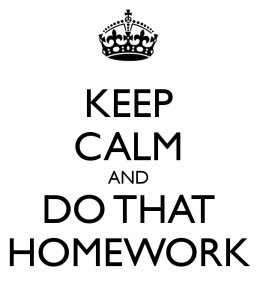 keep-calm-and-do-that-homework